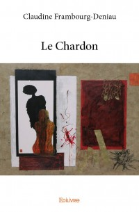 Le chardon de Claudine Frambourg-Deniau