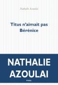 20160304 Titus Berenice de Azoulay
