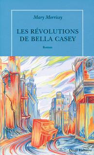 20160525 Les Révolutions de Bella Casey