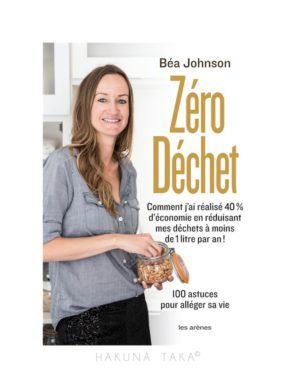 Bea Johnson Zéro déchets